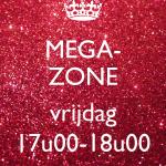 Mega-Zone VRIJDAG - 11/01 t.e.m. 21/06/2019 - 17u00-18u00 (€6,00/les)