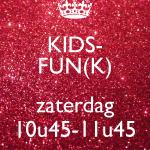 Kidsfun(k) ZATERDAG 12/01 t.e.m. 22/06/2019 - 10u45-11u45 (€6,00/les)